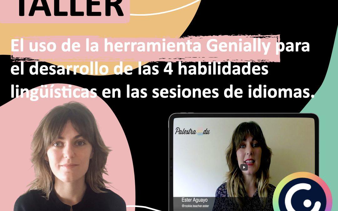 Taller – El uso de la herramienta Genially para el desarrollo de las 4 habilidades lingüísticas en las sesiones de idiomas.