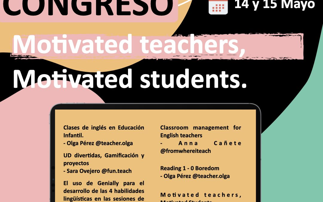 Congreso – Motivated teachers, motivated students